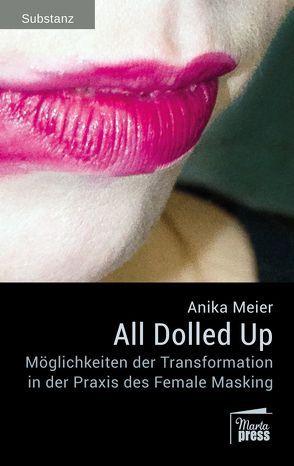 All Dolled Up von Meier,  Anika