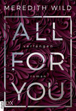 All for You – Verlangen von Neumann,  Sabine, Restemeier,  Nina, Wild,  Meredith