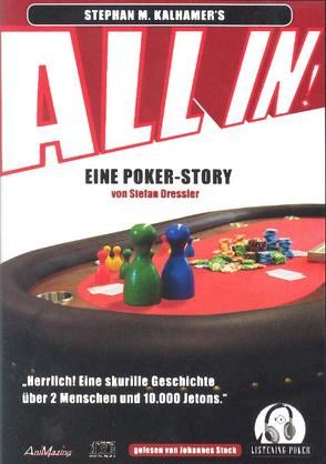 ALL IN! Eine unterhaltsame Poker Geschichte mit Strategie zwischen den Zeilen von Kalhamer,  Stephan