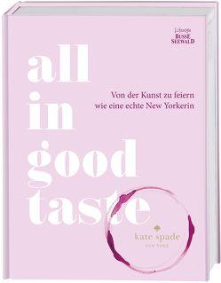 All in Good Taste von Spade New York,  Kate