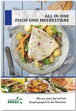 All in one Fisch und Meeresfrüchte – Rezepte geeignet für den Thermomix von Kochstudio Engel, Möhrlein-Yilmaz,  Marion