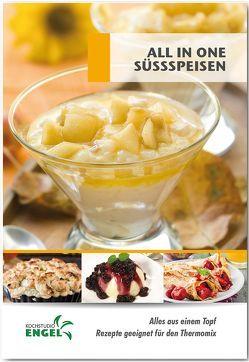 All in one Süssspeisen – Rezepte geeignet für den Thermomix von Kochstudio Engel, Möhrlein-Yilmaz,  Marion