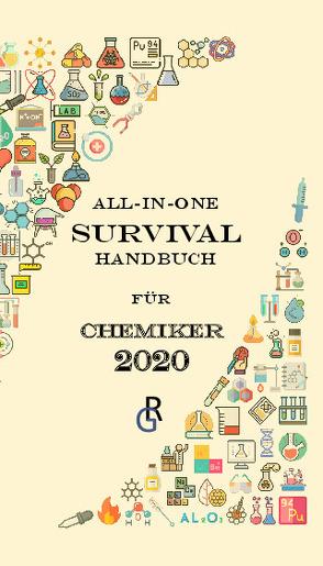 All-in-One-Survival-Handbuch für Chemiker von Gröls-Verlag,  Redaktion
