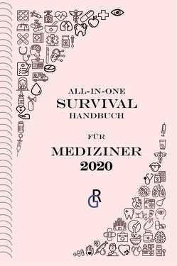 All-in-One-Survival-Handbuch für Mediziner von Gröls-Verlag,  Redaktion