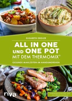All in one und One Pot mit dem Thermomix® von Engler,  Elisabeth