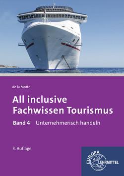 All inclusive – Fachwissen Tourismus Band 4 von Motte,  Günter de la