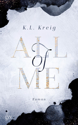 All of Me von Althans,  Antje, Kreig,  K.L.
