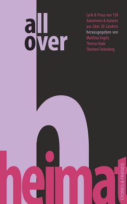 All over Heimat von Engels,  Matthias, Kade,  Thomas, Trelenberg,  Thorsten