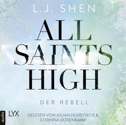 All Saints High – Der Rebell von Mehrmann,  Anja, Shen,  L.J.