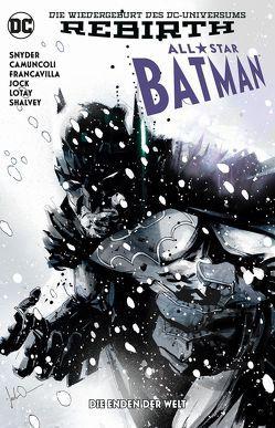 All-Star Batman von Camuncoli,  Giuseppe, Francavilla,  Francesco, Jock, Kruhm,  Ralph, Lotay,  Tula, Shalvey,  Declan, Snyder,  Scott