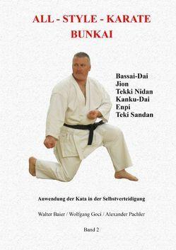 All-Style Karate Bunkai 2 von Baier,  Walter, Goci,  Wolfgang, Pachler,  Alexander