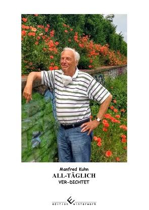 ALL-TÄGLICH VER-DICHTET von Kuhn,  Manfred