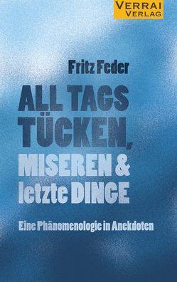 ALL TAGS TÜCKEN von Feder,  Fritz