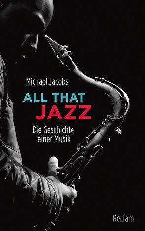 All that Jazz von Fischer,  Robert, Jacobs,  Michael