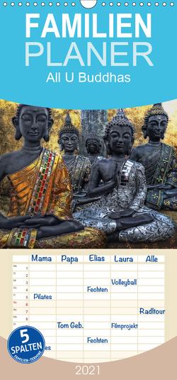 All U Buddhas – Familienplaner hoch (Wandkalender 2021 , 21 cm x 45 cm, hoch) von G. Pinkawa,  Joachim