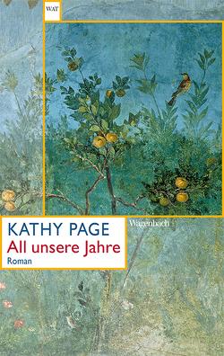 All unsere Jahre von Faßbender,  Beatrice, Page,  Kathy