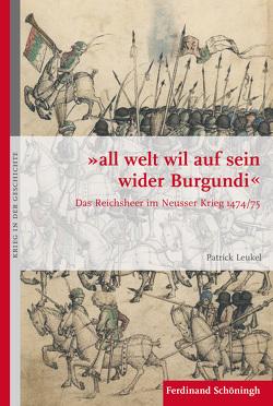 """""""all welt wil auf sein wider Burgundi"""" von Leukel,  Patrick"""
