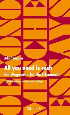All you need is cash von Wagner,  Adolf