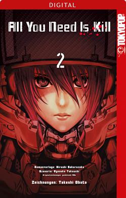 All You Need Is Kill 02 von Obata,  Takeshi, Sakurazaka,  Hiroshi