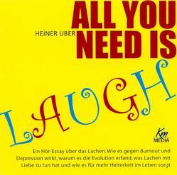 All you need is laugh von Berger,  Erika, Buczkowski,  Anja, Busse,  Jochen, Ruge,  Nina, Uber,  Heiner, Umbach,  Martin