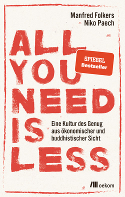 All you need is less von Folkers,  Manfred, Paech,  Niko