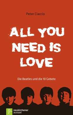 All you need is love von Ciaccio,  Peter, Romei,  Alexandra
