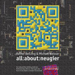 all:about:neugier von Bessling,  Rainer, Weisser,  Michael