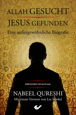 Allah gesucht – Jesus gefunden von Qureshi,  Nabeel