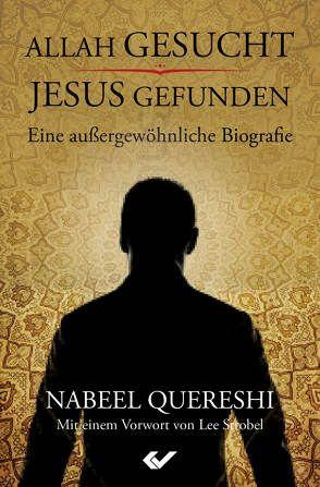 Allah gesucht – Jesus gefunden von Quereshi,  Nabeel
