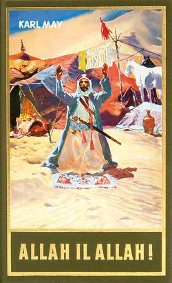 Allah il Allah! von May,  Karl, Schmid,  Euchar A