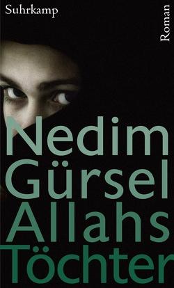 Allahs Töchter von Gürsel,  Nedim, Yurtdas,  Barbara