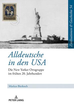 Alldeutsche in den USA von Bierkoch,  Markus