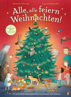 Alle, alle feiern Weihnachten! von Bednarski,  Laura, Herzog,  Annette