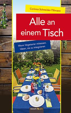 Alle an einem Tisch von Schneider-Tillmann,  Corinna