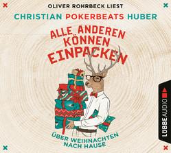Alle anderen können einpacken von Huber,  Christian Pokerbeats, Rohrbeck,  Oliver