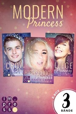 Alle Bände der »Modern Princess«-Reihe in einer E-Box! (Modern Princess ) von Laine,  Annie