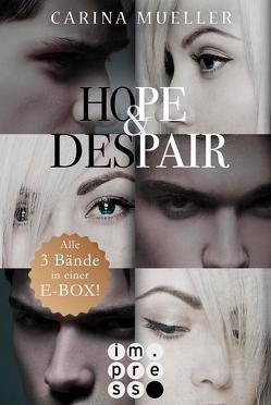 Hope & Despair: Alle Bände in einer E-Box! von Mueller,  Carina