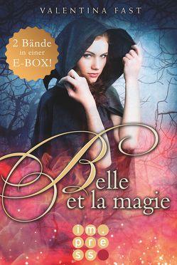 Belle et la magie: Alle Bände in einer E-Box! von Fast,  Valentina