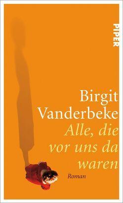 Alle, die vor uns da waren von Vanderbeke,  Birgit