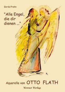 """""""Alle Engel, die dir dienen…"""" von Prehn,  Gerda"""