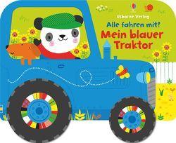 Alle fahren mit! Mein blauer Traktor von Baggott,  Stella, Watt,  Fiona