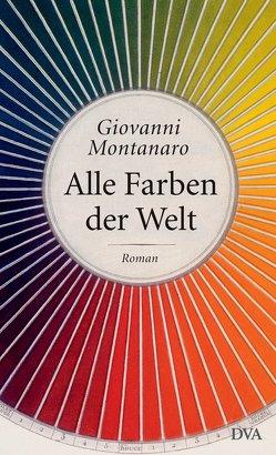 Alle Farben der Welt von Krieger,  Karin, Montanaro,  Giovanni