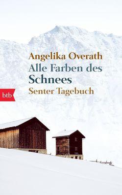 Alle Farben des Schnees von Overath,  Angelika