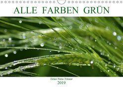 Alle Farben Grün (Wandkalender 2019 DIN A4 quer) von Fotokullt, Kull,  Isabell