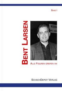 Alle Figuren greifen an, Band 1 von Larsen,  Bent, Remmler,  Hans-Peter