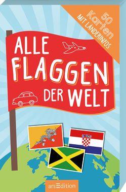 Alle Flaggen der Welt von Scholz,  Miriam