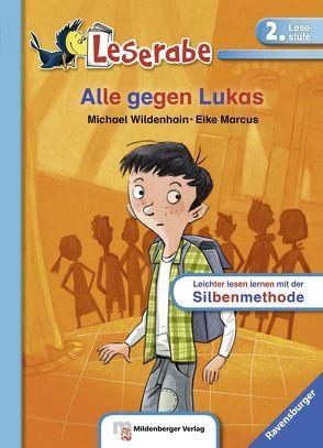 Alle gegen Lukas von Marcus,  Eike, Wildenhain,  Michael