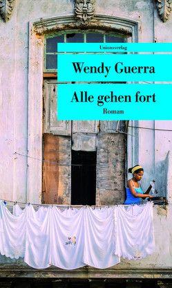 Alle gehen fort von Guerra,  Wendy, Tremp,  Peter