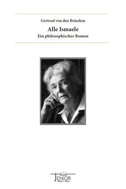 Alle Ismaele von Brincken,  Gertrud von, Wolfdietrich,  Schmied-Kowarzik