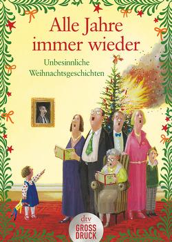 Alle Jahre immer wieder von Adler,  Karoline, Adler,  Wolfgang